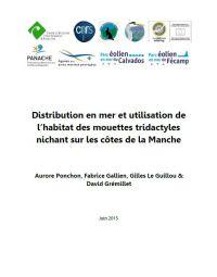 Distribution en mer et utilisation de l'habitat des mouettes tridactyles nichant sur les côtes de la Manche